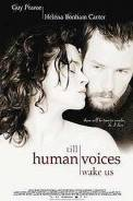 Till Human Voices Wake Us (2001)