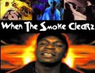 When the Smoke Clearz poster
