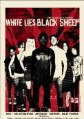 White Lies, Black Sheep (2007)