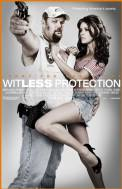 Witless Protection (2008)