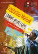 Youssou Ndour: I Bring What I Love (2008)